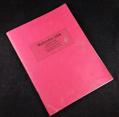 Mahindra Ml264 Front End Loader Operators Manual-parts Catalog-installation Inst