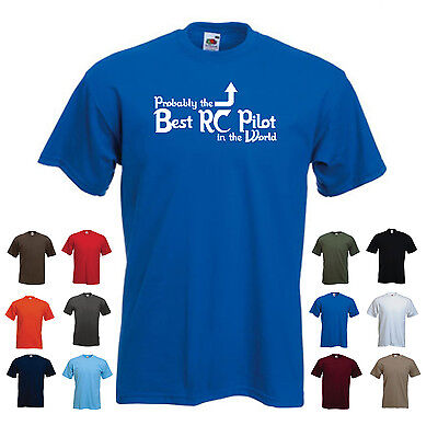 'Probably the Best RC Pilot in the World' Funny Men's Model RC plane T-shirt (Best Airplane In The World)
