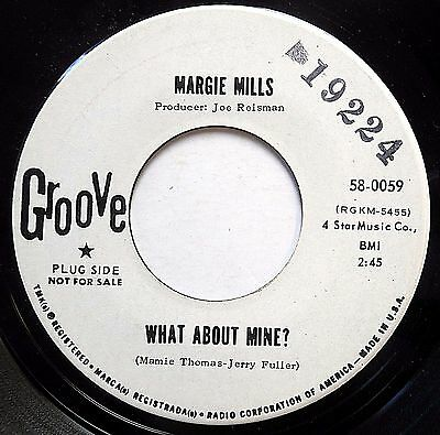 Margie Mills Northern Soul Promo 45 What About Mine  Look Whos Crying On F2676