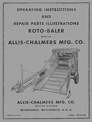 Allis Chalmers Roto Baler Operators And Parts Manual Tpl-212b