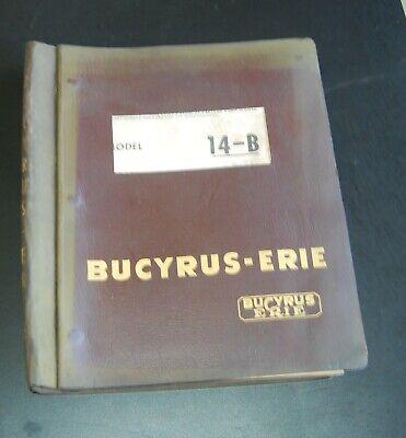 Bucyrus-erie Model 14-b Parts Catalog Manual Crane Dragline