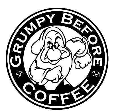 Grumpy Before Coffee Car Decal / Sticker