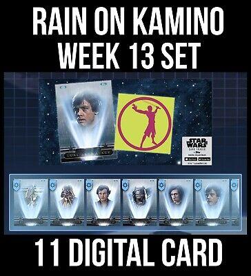 RAIN ON KAMINO WEEK 13 SET 11 CARD Topps STAR WARS DIGITAL TRADER VADER
