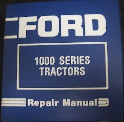 Ford 1000 Series 1100 1300-1500 1700-1900 Tractors Service Repair Manual