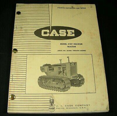 Case Model 310f Crawler Bulldozer Dozer Tractor Parts Manual Book Catalog Oem