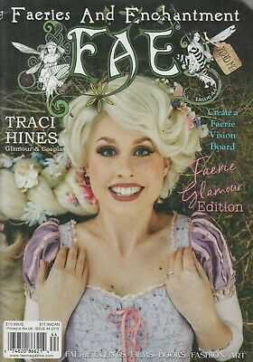 Faeries and Enchantment FAE Issue 44 2019 Faerie Glamour Edition/Traci Hines
