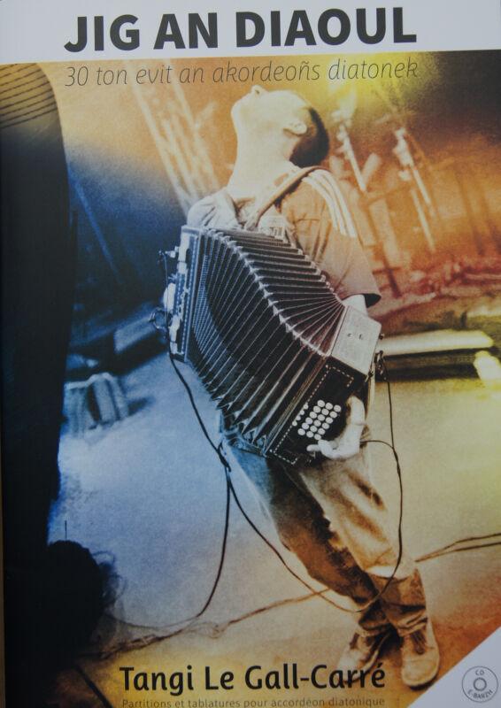 Accordion Diatonic Collection + CD Tangi Le Gall-Carré of Startijenn 30 Pieces