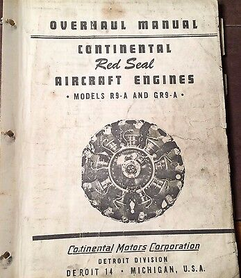 Continental R9-A and GR9-A Aircraft Engine Overhaul Manual