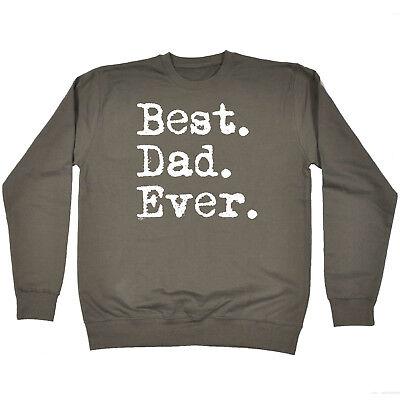 Funny Novelty Sweatshirt Jumper Top - Best Dad Ever