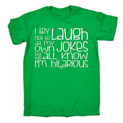 Funny T Shirt I Try Not To Laugh At My Jokes Birthday Joke Tee Gift T Shirt
