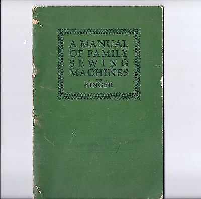 Original 1926 Singer 'Manual of Family Sewing Machines'
