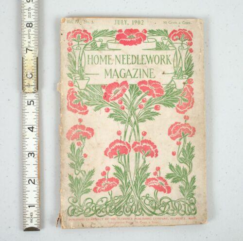 July 1902 Home Needlework Magazine Florence Publishing Sewing Crafts