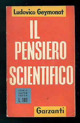 GEYMONAT LUDOVICO IL PENSIERO SCIENTIFICO GARZANTI 1954 SAPER TUTTO 15