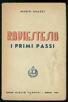 GRAZZI MARIO RADIESTESIA I PRIMI PASSI VANNINI 1946 ESOTERISMO