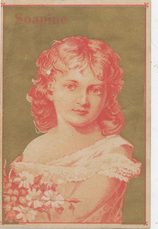 D889 VICTORIAN TRADE CARD SOAPINE  SOAP