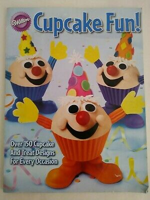 Wilton Cupcake Fun! 128 Page Cupcake Decorating Idea Book 2006 Cookbook Baking ](Cupcake Decorating Ideas)