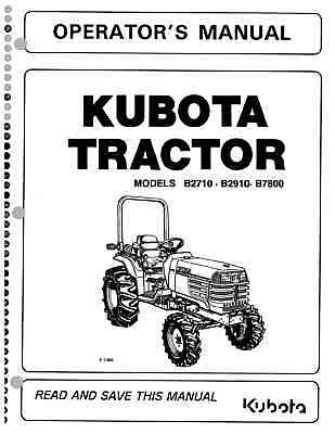 Kubota B2710 B2910 B7800 Tractor Operators Manual