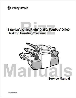 Pitney Bowes F350 3 Series Di350 Di400 Inserter Repair Service Parts Manual