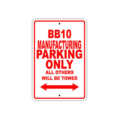 Bb10 Manufacturing Parking Only Boat Ship Art Decor Novelty Aluminum Metal Sign