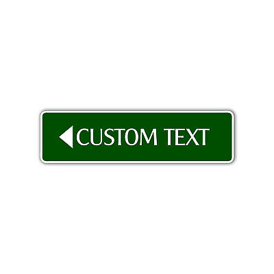 Personalized Text With Left Arrow Custom Designed Any Color Aluminum Metal Sign