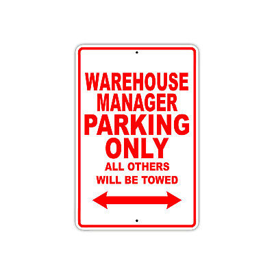 Warehouse Manager Parking Only Gift Decor Novelty Garage Metal Aluminum (Novelty Warehouse)