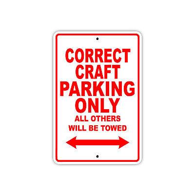 Correct Craft Parking Only Boat Ship yacth Marina Lake Dock Aluminum Metal Sign