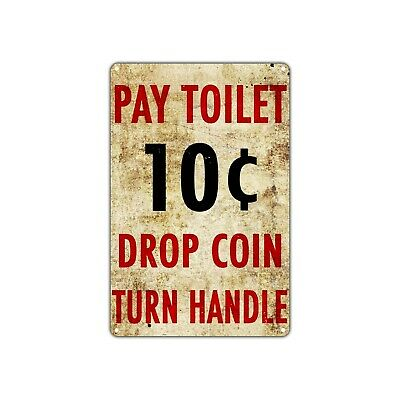 Pay Toilet Drop Coin Vintage Retro Metal Sign Decor Art Shop Man Cave Bar