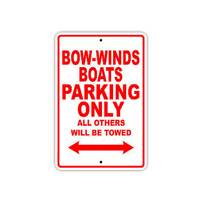 Bow-winds Boats Parking Only Boat Ship Notice Decor Novelty Aluminum Metal Sign