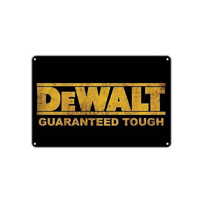 Dewalt Guaranteed Tough Logo Power Tools Vintage Retro Metal Sign Decor Shop Bar