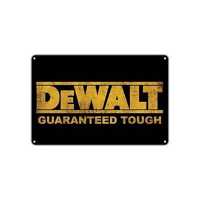 Dewalt Guaranteed Tough Logo Power Tools Vintage Retro Metal Sign Decor Shop Bar