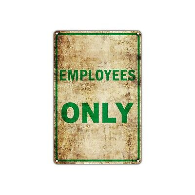 Employees Only Office Wall Decor Art Shop Man Cave Bar Vintage Retro Metal Sign