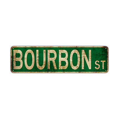 Bourbon St Street Sign Rustic Vintage Retro Metal Decor Wall Shop Man Cave Bar