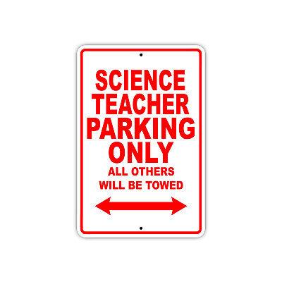 Science Teacher Gifts (Science Teacher Parking Only Gift Decor Novelty Garage Metal Aluminum)