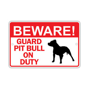 Beware! Guard Pit Bull Dog On Duty Owner Novelty Aluminum 8x12 Sign