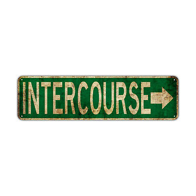 Intercourse With Right Arrow Street Sign Rustic Vintage Retro Metal Decor Wall