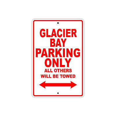 Glacier Bay Parking Only Boat Ship yacth Marina Lake Dock Aluminum Metal Sign