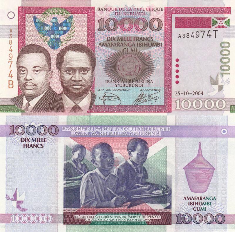 Burundi 10000 Francs (25.10.2004) - Prince/President/School Children/p43a UNC