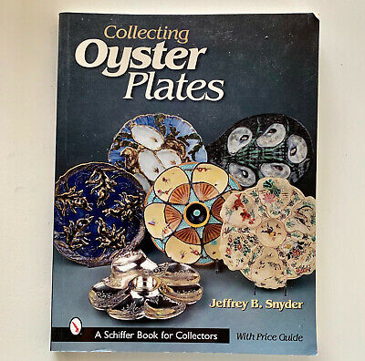 Collecting Oyster Plates Book, Price Guide, Schiffer Book for Collectors, Snyder Collector Plates Price Guide