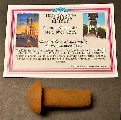 Tacoma WA Narrows Bridge Rivet w/ COA. Discovered below bridge w/ metal detector