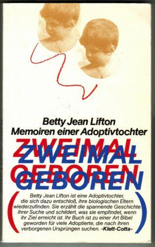 Zweimal geboren (B.J.Lifton, Softcover, 310 Seiten)