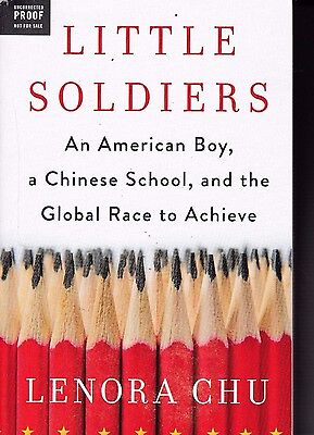 Little Soldiers: An American Boy, a Chinese School and the Global Race ARC Paper