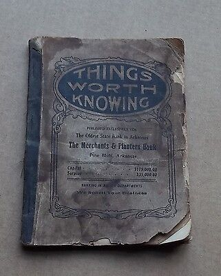 THINGS WORTH KNOWING, MERCHANTS & PLANTERS BANK BOOKLET PINE BLUFF ARKANSAS 1900