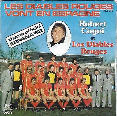 Disque Vinyle 45 Tours:Les Diables Rouges vont en Espagne(Robert Cogoi)Espana 82