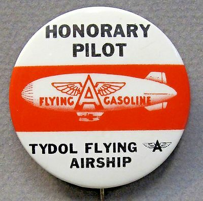 original TYDOL FLYING A AIRSHIP HONORARY PILOT gasoline oil pinback button *