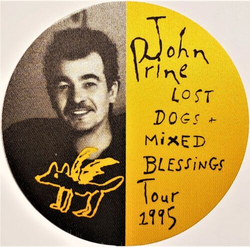 *** JOHN PRINE ***  1995 LOST DOGS + MIXED BLESSINGS TOUR - SATIN BACKSTAGE PASS