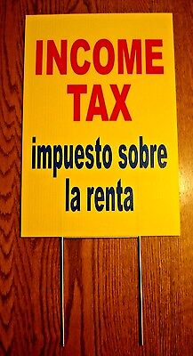 Income Tax English Spanish Plastic Coroplast 12x18 Sign With Stake New Yellow