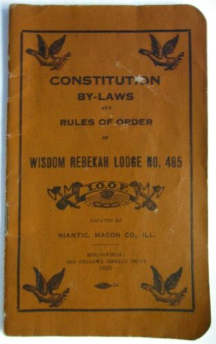 VTG 1925 Niantic Illinois Rebekah Lodge No. 485 Constitution By-Laws Odd Fellows