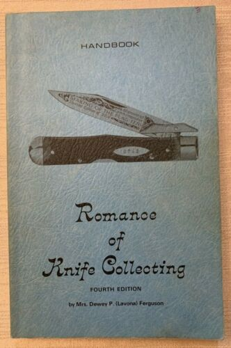 Romance of Knife Collecting Ferguson Fourth Edition