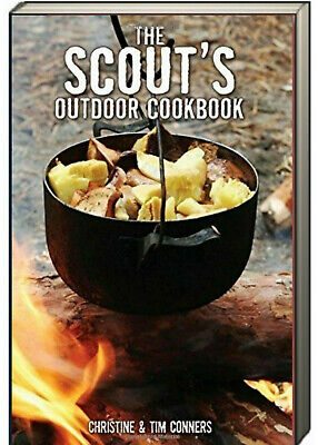 The Scout's Outdoor Cookbook by Christine & Tim Conners (2008, -