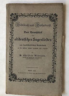 Hildibraht und Hadhubraht. Das Bruchstück eines altdeutschen Sagenliedes v. 1846